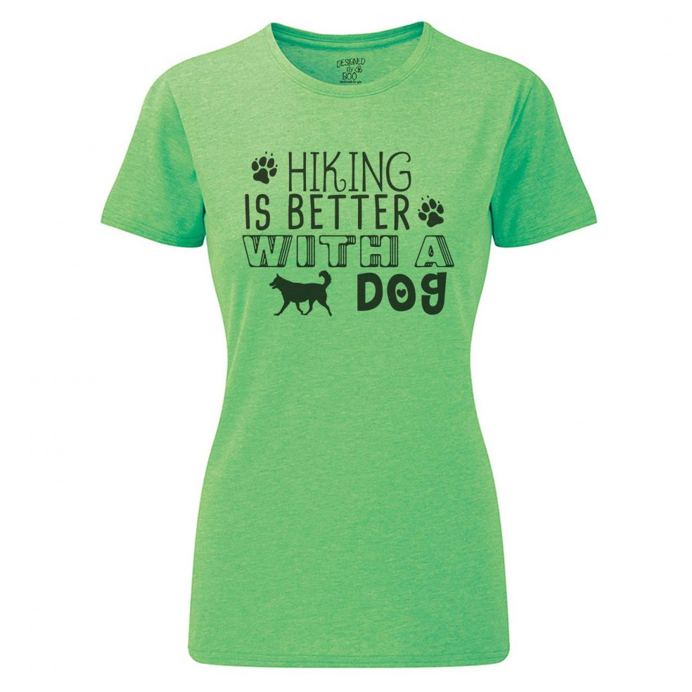 Hiking is better dog - green